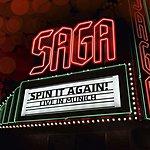 Saga Spin It Again - Live In Munich (Live)