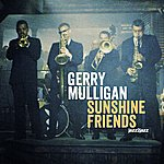 Gerry Mulligan Sunshine Friends - Back From The Beach Version