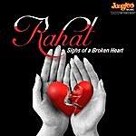 Rahat Fateh Ali Khan Rahat - Sighs Of A Broken Heart