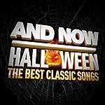 Cover Art: And Now Halloween (The Best Classic Songs)