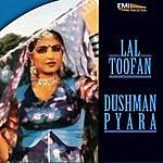 Noor Jehan Dushman Payara - Lal Toofan