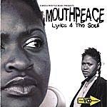 Mouthpeace Lyrics 4 The Soul Cd/Vcd
