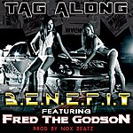 Benefit Tag Alone (Feat. Fred The Godson) - Single