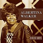 Albertina Walker Harvest Collection: Albertina Walker