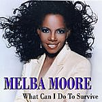Melba Moore What Can I Do To Survive