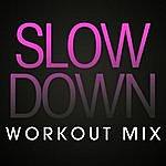 Paulette Slow Down Workout Mix