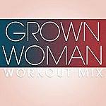 Paulette Grown Woman Workout Mix