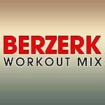 Chani Berzerk Workout Mix