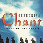 Gregorian Chant Songs Of The Spirit