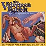 Michael Allen Harrison The Velveteen Rabbit