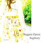 Beggars Opera Sagittary (Remastered)