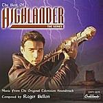 Roger Bellon The Best Of Highlander - The Series