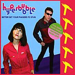 Hyperbubble Better Set Your Phasers To Stun (Feat. Helen Love) 5-Song Maxi Single