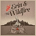 Erin Erin & The Wildfire Ep