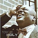 Tony Lee Holy