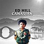 Ed Hill Canasian