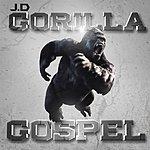 JD Gorilla Gospel