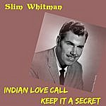 Slim Whitman Indian Love Call