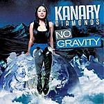 Kanary Diamonds No Gravity