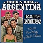 Los Cinco Latinos El Rock And Roll En Argentina. Los 5 Latinos Con Su Doo Wop Y Rock Latino