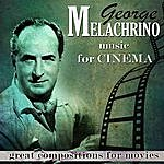 George Melachrino Compositions For Movies. George Melacrino Music For Cinema