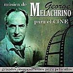 George Melachrino Grandes Composiciones Para Películas. Música De George Melachrino Para El Cine