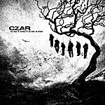 Czar No One Is Alone If No One Is Alive