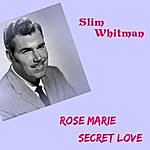 Slim Whitman Rose Marie