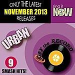 Off The Record Nov 2013 Urban Smash Hits