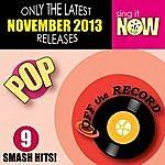 Off The Record Nov 2013 Pop Smash Hits
