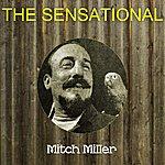 Mitch Miller The Sensational Mitch Miller