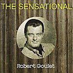 Robert Goulet The Sensational Robert Goulet