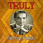 Percy Faith Truly Percy Faith