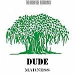 Dude Madness