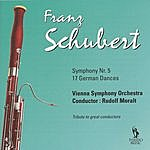 Vienna Symphony Orchestra Schubert: Symphony No. 5, D. 485 & German Dances, D. 783