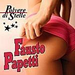 Fausto Papetti Fausto Papetti - Polvere Di Stelle