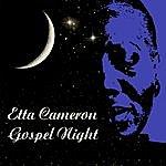 Etta Cameron Gospel Night
