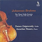 Denes Zsigmondy Johannes Brahms: Violin Sonatas