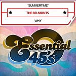 The Belmonts Summertime / Why (Digital 45)