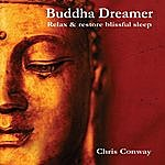 Chris Conway Buddha Dreamer: Relax And Restore Blissful Sleep