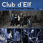 Club d'Elf Fire In The Brain (Live At Berklee)