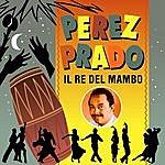 Pérez Prado Perez Prado - Il Re Del Mambo