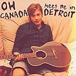 Dax Oh Canada... Meet Me In Detroit