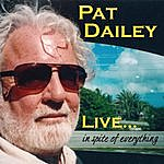 Pat Dailey Live... In Spite Of Everything