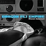 Dragon Fli Empire Mission Statement