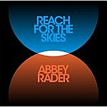 Abbey Rader Reach For The Skies