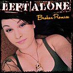 Left Alone Broken Promise - Single