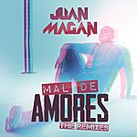 Juan Magan Mal De Amores (The Remixes)
