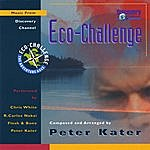 Peter Kater Music From Discovery Channel: Eco-Challenge