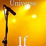 Universe If